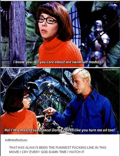Scooby Doo 'Man of substance' I love it Movies Showing, Movies And Tv Shows, Scooby Doo Memes, Velma Scooby Doo, Scooby Doo Movie, Tumblr Funny, Funny Memes, Dankest Memes, Pixar