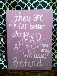 "Quote Canvas ""Far better things Ahead"" Motivational, Inspirational Saying"