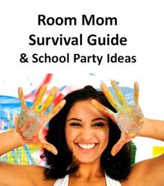 Room Mom Survival Guide: Room mom checklists, party ideas, fundraising ideas, sanity savers and more!