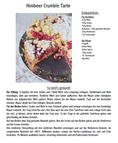 Himbeer-Crumble-Tarte mit Vanille-Creme - Raspberry Crumble Tarte with vanilla custard #summer #raspberries #tarte