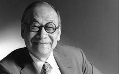 Famous Architects of All Time You Should Know   Unbuilt Studio Suzhou Museum, Architectural Consultant, Miho Museum, Dallas City, Chief Architect, Faia, Lifetime Achievement Award, Massachusetts Institute Of Technology, Chinese American