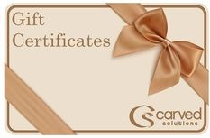 CARVED SOLUTIONS GIFT CERTIFICATES