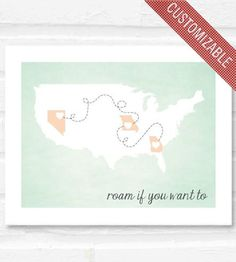 Roam If You Want To Personalized Travel Poster.