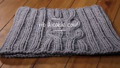 1 Hour Projects: Rib & Cable Cowl