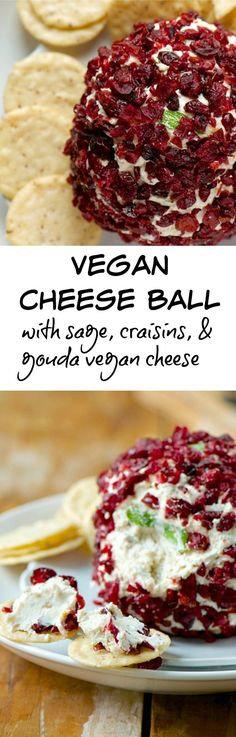 Vegan Cheese Ball with Sage and Vegan Gouda Cheese. This cheese ball is more than just a vegan cheese ball. I've served to people who are cheeseaholics and they LOVED it! It's made with vegan gouda cheese and includes crispy sage and is covered with craisins. Talk about flavorful! Best party appetizer ever! It's gluten-free too!