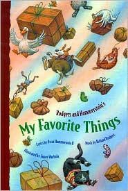 My Favorite Things Words by Oscar Hammerstein II Music by Richard Rodgers Illustrated by James Warhola