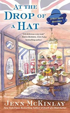 At the Drop of a Hat (A Hat Shop Mystery) by Jenn McKinlay http://www.amazon.com/dp/0425258912/ref=cm_sw_r_pi_dp_dPN3tb1MEMYBAZ2S