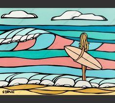 Candy Surf - Painting by Heather Brown featuring a girl out for an epic day of surfing on waves appearing in beautiful pastel colors. Surf Mat, Heather Brown Art, Surf Drawing, Ink Link, Hawaiian Art, Brown Wallpaper, North Shore Oahu, Mat Paper, Surfing Pictures