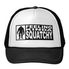 Feeling Squatchy Hat - Finding Bigfoot @Elizabeth Lockhart Buckner