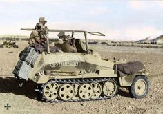 The most famous half-track of them all was the Sd.Kfz Greif which was used by General Rommel (DAK) German Soldiers Ww2, German Army, Luftwaffe, Afrika Corps, Mg 34, North African Campaign, Erwin Rommel, Military Drawings, Italian Army
