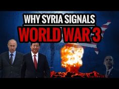 Why Syria Signals World War 3 - YouTube