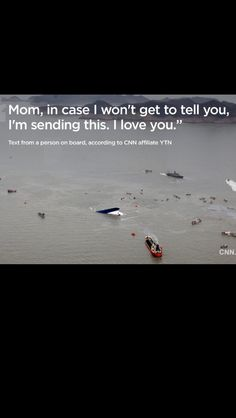 Sad day. Praying for South Korea Ferry. Text message from teen on ferry.