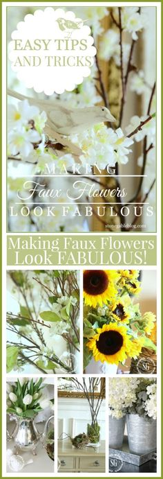 MAKING FAUX FLOWERS LOOK FABULOUS-easy tips and tricks to make fakes look real-stonegableblog.com