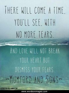 Mumford and sons perfection. The REALEST band i can think of right now, with powerful and oh so meaningful lyrics in every song. Quotable Quotes, Lyric Quotes, Me Quotes, Sunset Quotes, Great Quotes, Quotes To Live By, Inspirational Quotes, Change Quotes, Motivational