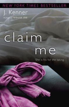 Claim Me (Stark Trilogy Series #2)