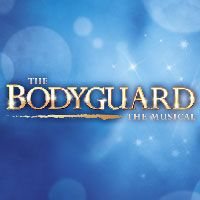 The Bodyguard musical :)