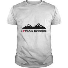 I Love Trail Running T-shirt https://www.sunfrog.com/I-Love-Trail-Running-White-Guys.html?68704