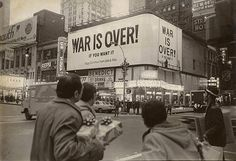 WAR IS OVER! IF YOU WANT IT  Happy Christmas from John & Yoko