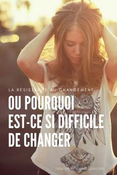 La résistance au changement ou pourquoi est-ce si difficile de changer | Pour comprendre pourquoi il est si difficile de changer, il faut avant tout comprendre à quoi servent nos habitudes ! Life Coach Quotes, Life Quotes Love, Positive Attitude, Positive Vibes, Passion Planner, Motivation, Role Models, Servent, Psychology
