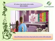 3c lotus zing resale price 9811220650, 3c lotus zing sector