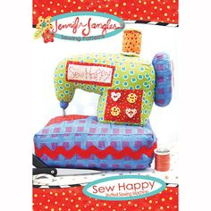 Sew Happy Sewing Machine pattern | Jennifer Jangles