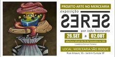 Paula Barrozo: 26/09 ♥ Projeto Arte no Mercearia ♥ Exposição SERE...