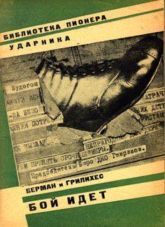 "Berman, M. (Marshall), 1939- i S. Grilikhes - Boi idet / risunki Inozemtseva. -- Leningrad : Leningradskoe oblastnoe izd-vo, 1931. Series: Biblioteka ""Leninskikh iskr"" Biblioteka ""Leninskikh iskr"