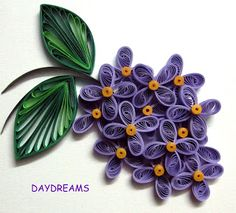 DAYDREAMS: Quilled flowers