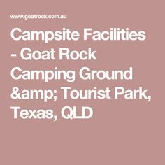 The campsites are set in natural bushland amongst large granite boulders and Moreton Bay Fig trees and campers have their choice of sites. Goat Rock is open all year round and 24 hours a day. Campsite, Goat, Texas, Park, Camping, Goats, Parks