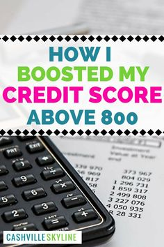 Looking for ways to build your credit score? Find out how I boosted my credit score to over 800! via @CashvilleSky