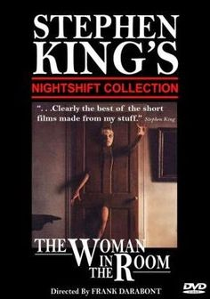 STEPHEN KING ONLY: The Woman in the Room - 1983