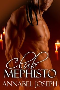 Club Mephisto by Annabel Joseph