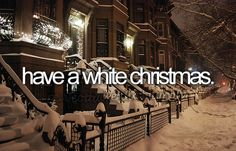 white christmas, i just find this the most romantic thing in the world!