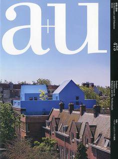 A+u (architecture+urbanism) Apr 2010 Issue Architecture In Belgium And The  Netherlands   A+u (architecture U0026 Urbanism) Japan Architecture Magazine  2010 (