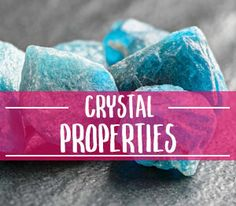 If you're looking to discover the properties of a particular crystal, my crystal properties page is a great place to start.