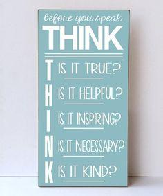 Look at this #zulilyfind! Aqua & White 'Before You Speak' Wall Sign #zulilyfinds