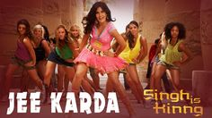 Jee Karda | Singh Is Kinng | Akshay Kumar | Katrina Kaif | Labh Janjua |...