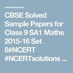CBSE Solved Sample Papers for Class 9 SA1 Maths 2015-16 Set 8#NCERT #NCERTsolutions #CBSE #CBSESamplePapers #CBSEclass9Maths