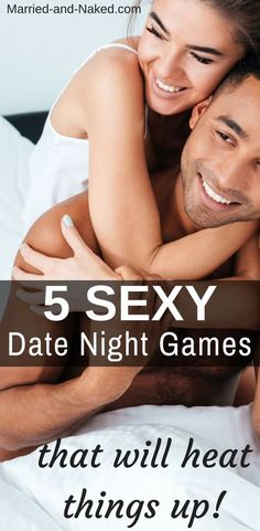 5 Sexy Date Night Games That Will Heat Things Up from the Marriage Blog Married and Naked. Date Night Ideas | Date Night Games | Date Night For Married Couples | 5 Sexy Date Night Games That Will Heat Things Up from the Marriage Blog Married and Naked.