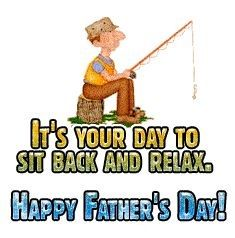 """Moving Happy Father's Day message, """"It's your day, sit back and relax"""". Fathers Day Post, Happy Fathers Day Message, Happy Fathers Day Pictures, Happy Fathers Day Greetings, Fathers Day Messages, Happy Fathers Day Dad, Fathers Day Wishes, Happy Father Day Quotes, Message For Dad"""