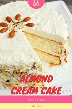ALMOND CREAM CAKE - Light, moist and velvety, this Almond Cream Cake has a homemade cooked, whipped frosting that pairs perfectly with the almond cake. Decorate the cake simply with sliced almonds. Whipped Frosting, Almond Frosting, Almond Cream Cake Recipe, Tandori Chicken, Yogurt, Homemade White Cakes, Salad Recipes, Dessert Recipes, Delicious Desserts