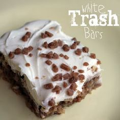 White Trash Bars  A quick last minute dessert for unexpected guests or need for a bite of sweet!