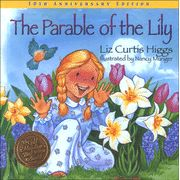 The Parable of the Lily.  I think I gave these in 2010?  I like this one and the Pumpkin Patch Parable by the same author.