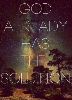 God already has the solution