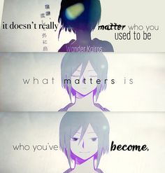 stay who you are :) ••• Mekakucity Actors Anime Quote Tsubomi Kido PV: Never Lost Word •••Wander.Kairos•••