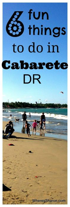 6 fun things to do in the north coast beach town of Cabarete in the Dominican Republic http://www.wheressharon.com/family-trip-usa-caribbean/6-fun-things-cabarete-budget/ #travel #dominicanrepublic #cabarete
