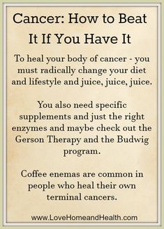 Cancer: How to Beat It If You Have It