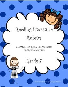 These proficiency scale rubrics comb apart each Common Core State Standards in this grade 7 strand by delineating various cognitive demands. These proficiency scales detail a range of cognitive achievement by students, all in the following domains of reading literature:*Key Ideas and Details*Craft and Structure*Integration of Knowledge and Ideas*Range of Reading and Level of Text ComplexityThis set also includes one formative assessment matrix for each CCSS.Literacy.RL.7 standard making it…
