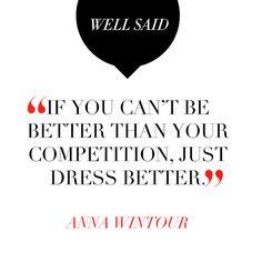 Dress better.