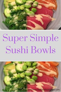 To make this Super Simple Tuna and Salmon Sushi Bowl recipe you need just a few…